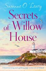 Secrets of Willow House By Susanne O'Leary